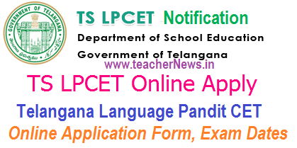 Telangana LPCET 2018 Online Apply, Exam Dates at lpcet.cdse.telangana.gov.in