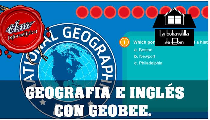 GEOBEE DE NATIONAL GEOGRAPHIC, APRENDE GEOGRAFIA E INGLES