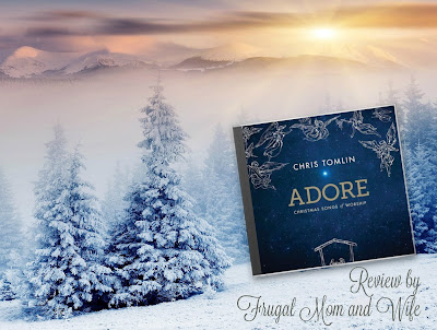 Chris Tomlin Christmas.Frugal Mom And Wife Chris Tomlin Adore Christmas Songs Of