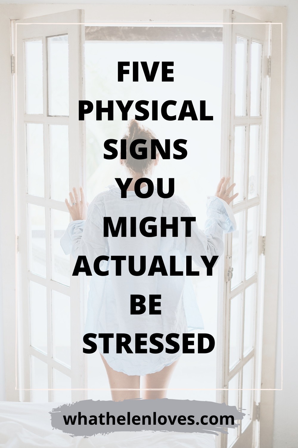 Pinterest pin for a post about five physical signs you might actually be stressed