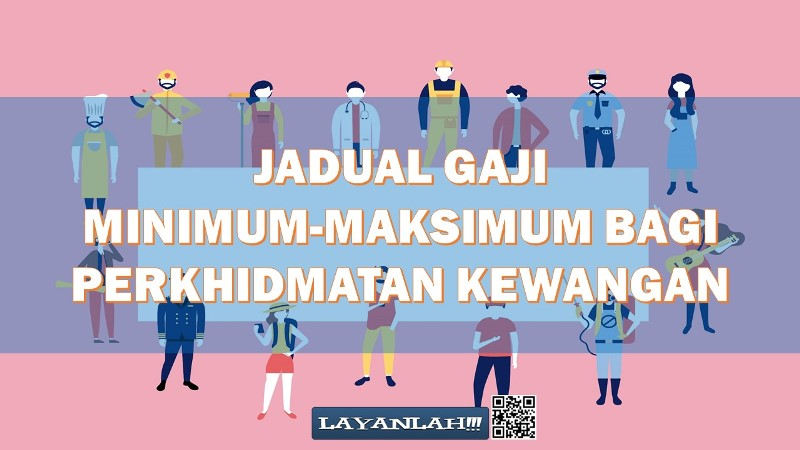 Jadual Gaji Minimum Maksimum Bagi Perkhidmatan Kewangan Dalam Perkhidmatan Awam Malaysia Layanlah Berita Terkini Tips Berguna Maklumat
