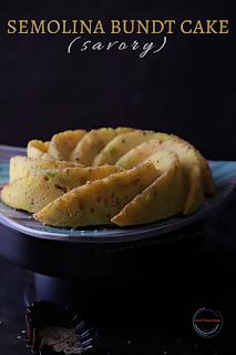 Semolina Bundt Cake (Savory & Eggless)