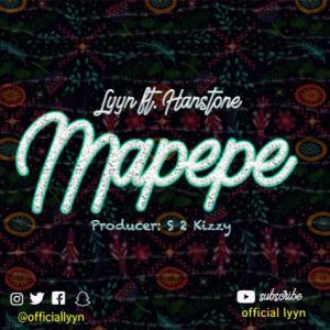 Lyyn Ft. Hanstone - Mapepe