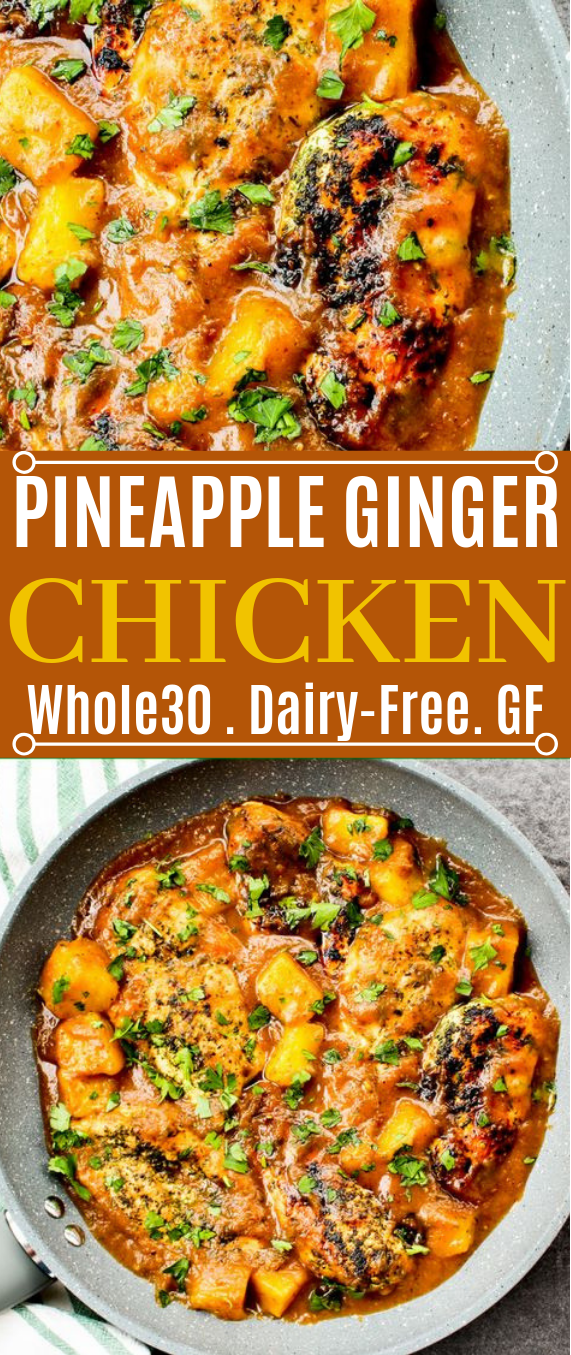 Pineapple Ginger Chicken #healthy #whole30