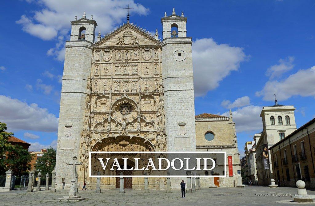 Valladolid, una visita obligada