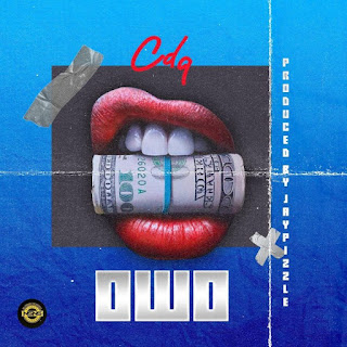 DOWNLOAD MP3:- CDQ – OWO