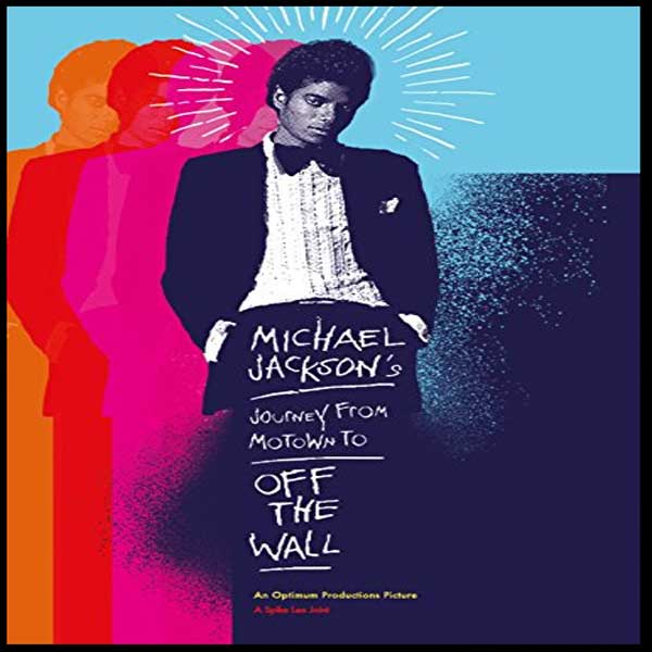 Michael Jackson's Journey from Motown to Off the Wall, Michael Jackson's Journey from Motown to Off the Wall Synopsis, Michael Jackson's Journey from Motown to Off the Wall Trailer, Michael Jackson's Journey from Motown to Off the Wall Review, Poster Michael Jackson's Journey from Motown to Off the Wall