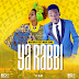 Audio | Mayunga ft Maua Sama – Ya Rabbi | Mp3 Download [New Song]