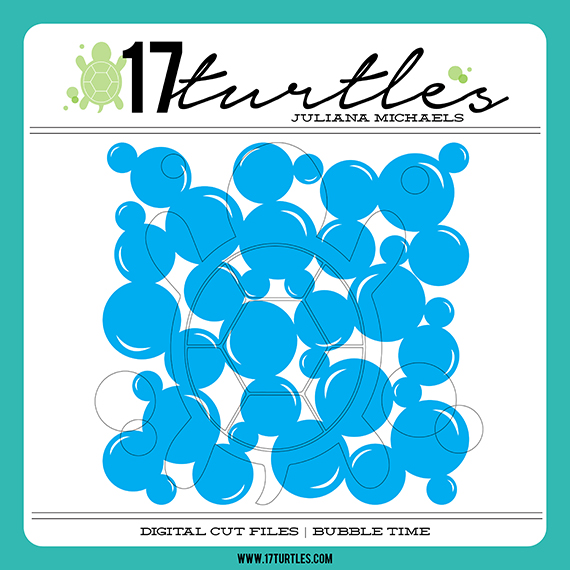 Bubble Time Digital Cut File by 17turtles Juliana Michaels