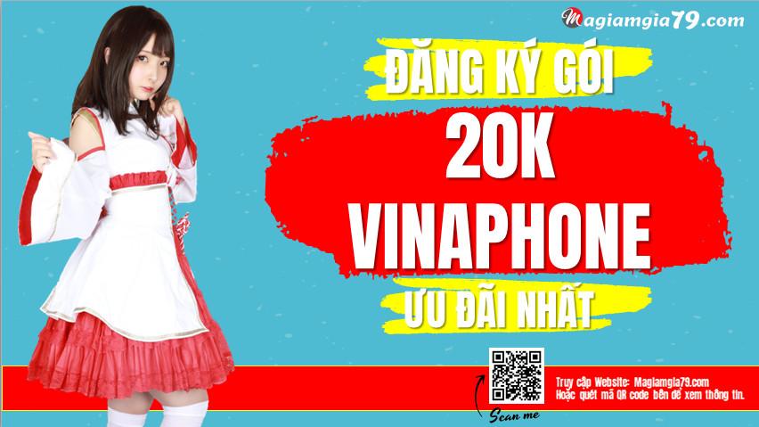 Đăng ký gói 20k 1 tháng Vinaphone ,  Cách đăng ký 4G Vina 20k 1 tháng