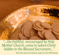 "Picture of communal hosts in a paten with the quote under the picture: the faithful, encouraged by Holy Mother church, come to adore Christ hidden in the Blessed Sacrament"" taken from the book 100 Holy Hours for Women (TAN Books)"