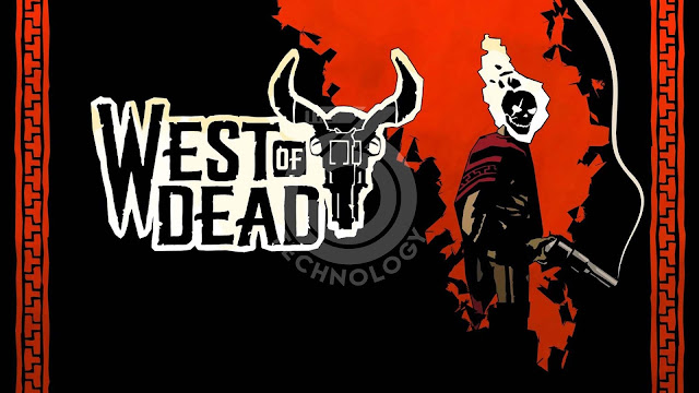 West of Dead announced: the far-west has never been so dark