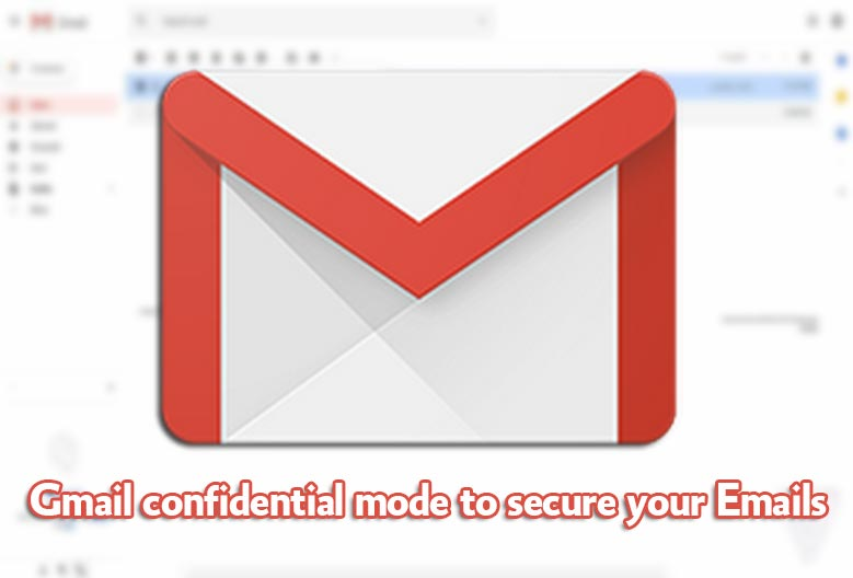 gmail-Confidential-Mode-to-secure-your-emails