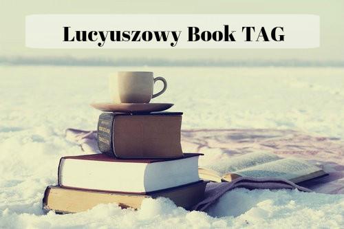 Lucyuszowy Book TAG