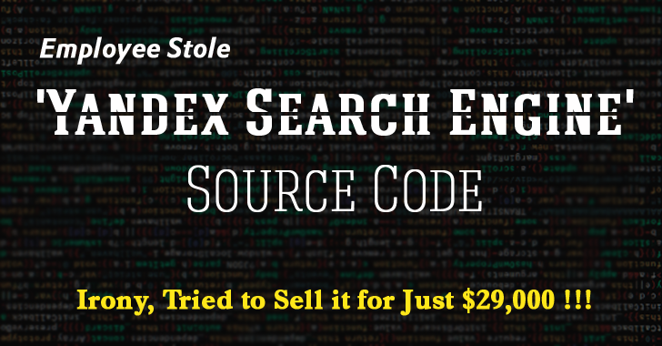 Employee Stole 'Yandex Search Engine' Source Code, Tried to Sell it for Just $29K
