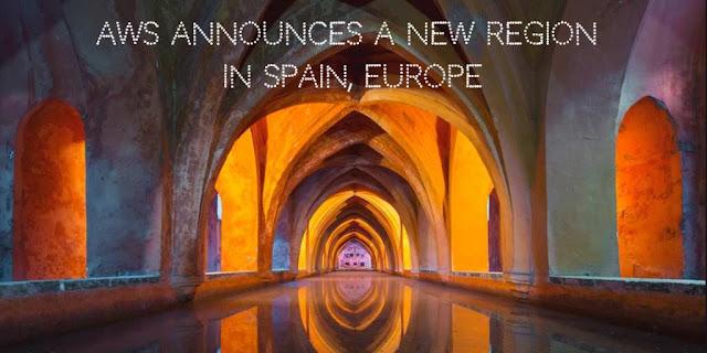 AWS announces a new cloud region in Spain, Europe