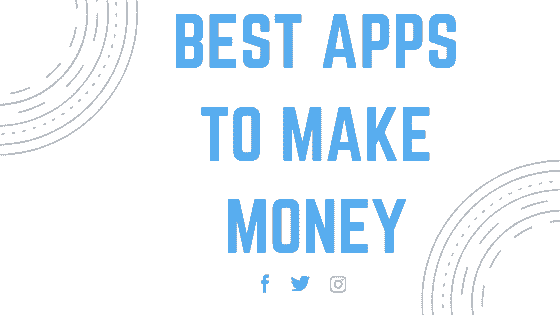 10 best apps to make money online on android phone [no
