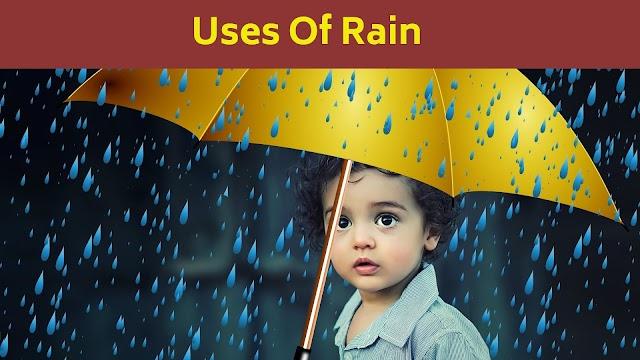 Uses Of Rain