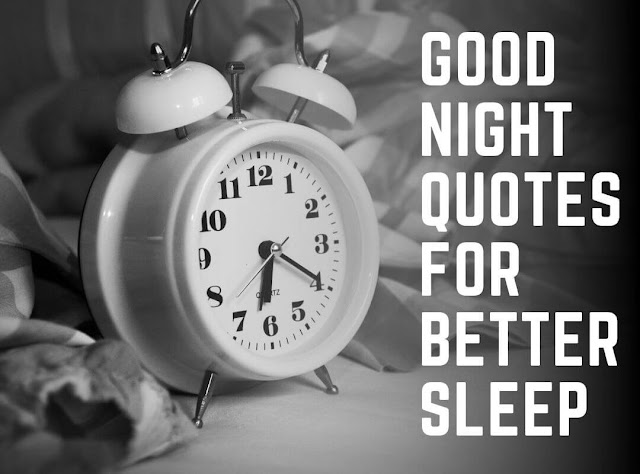 35+ collection of Good Night Quotes that Gives you Better Sleep