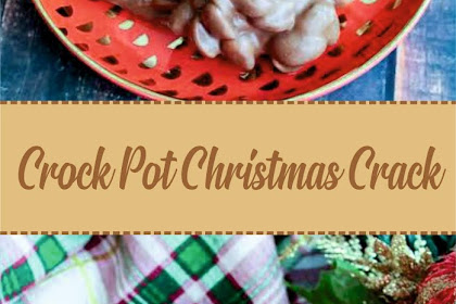 Crock Pot Christmas Crack