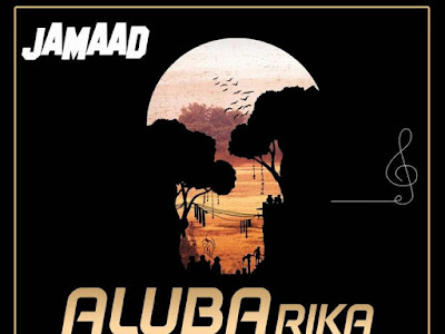 MUSIC: Jamaad – Alubarika (EP)