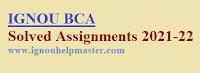 IGNOU BCA solved Assignment For 2021-22