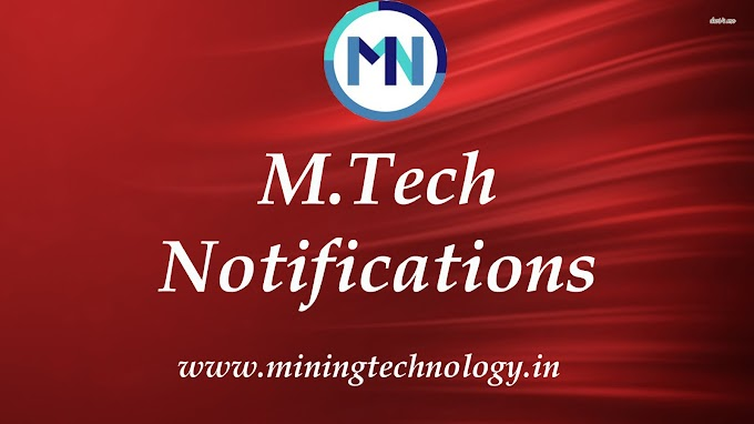 M.TECH MINING  REGULAR AND PART TIME EDUCATION