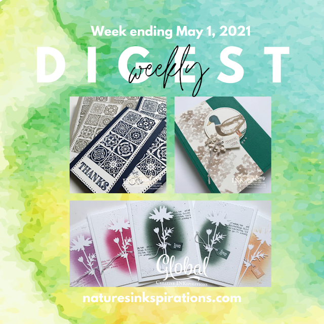Weekly Digest | Week Ending May 1, 2021 | Nature's INKspirations by Angie McKenzie