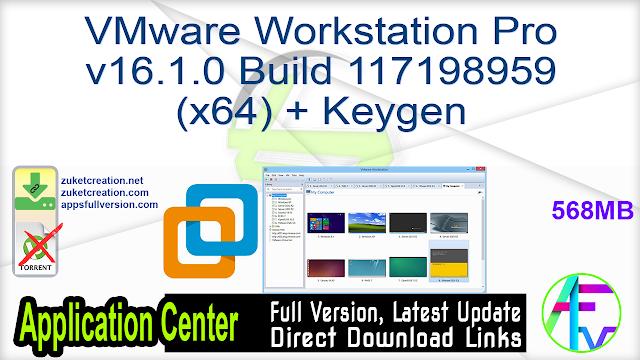 VMware Workstation Pro v16.1.0 Build 117198959 (x64) + Keygen