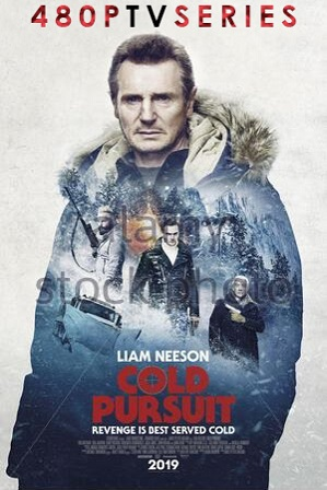 Cold Pursuit (2019) 350MB Full Hindi Dual Audio Movie Download 480p Bluray
