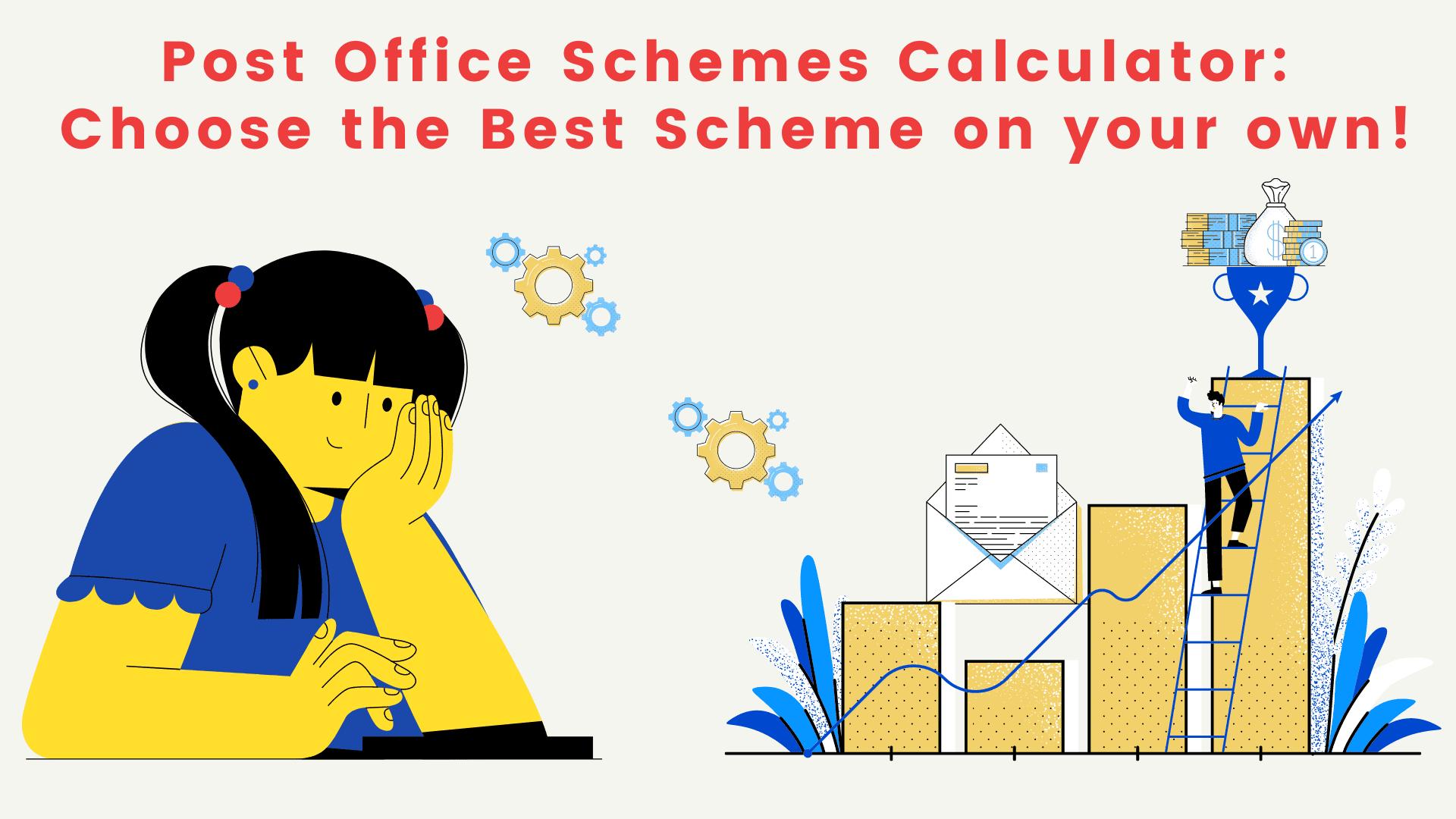 Post Office Schemes Calculator