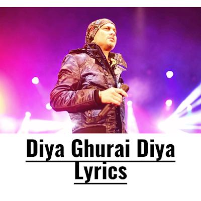 Diya Ghurai Diya Lyrics