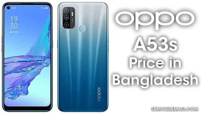 Oppo A53s, Oppo A53s Price, Oppo A53s Price in Bangladesh