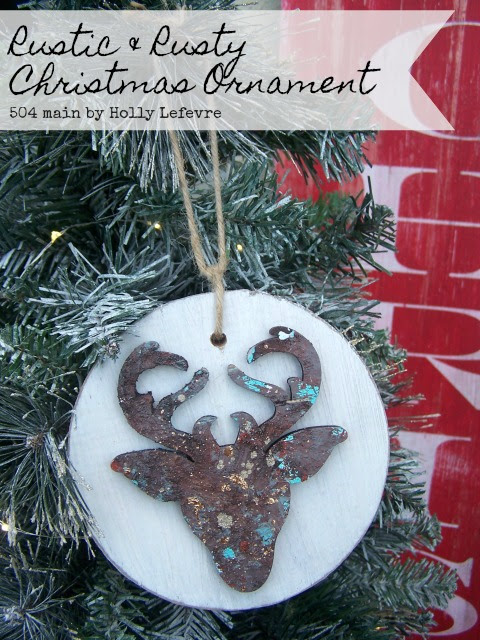 Rustic and Rusty DIY Christmas Ornaments