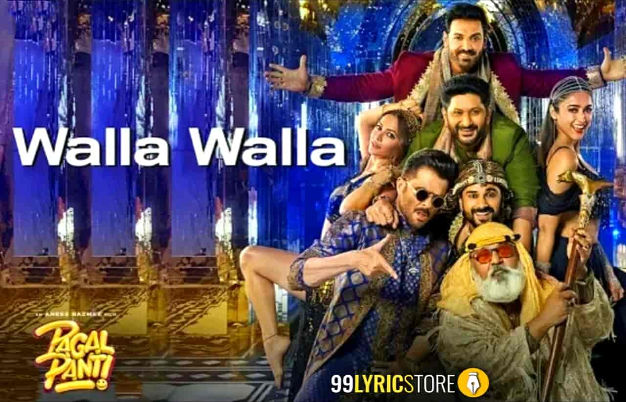 Walla Walla Lyrics Images Of Movie Pagalpanti