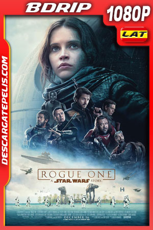 Rogue One (2016) 1080p BDrip Latino – Ingles