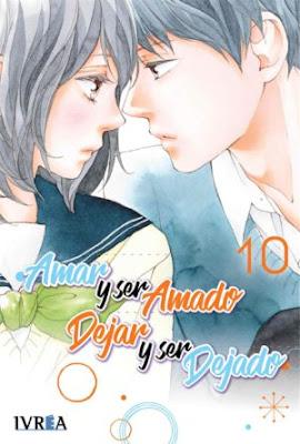 """Manga: Review de """"Amar y ser amado, dejar y ser dejado"""" Vol, 10 de Io Sakisaka - Ivrea"""