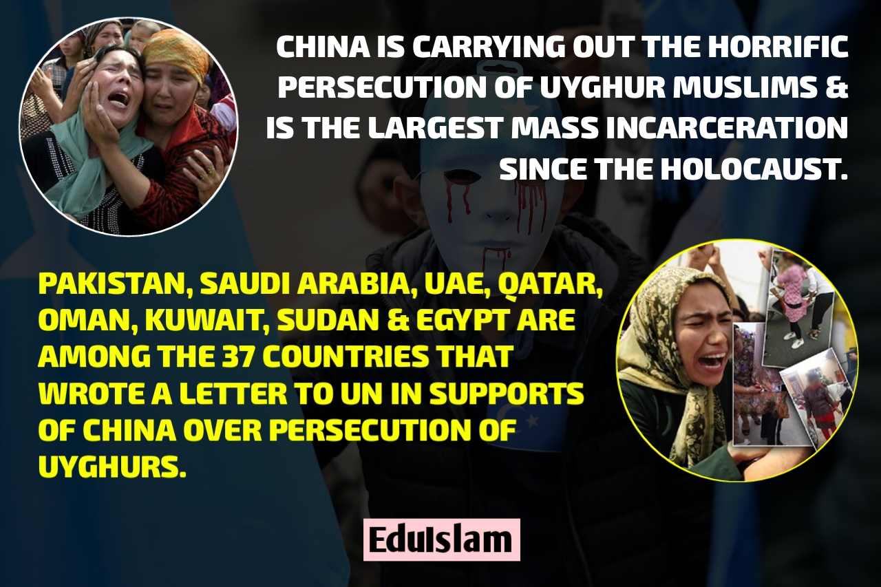 Pak & Saudi Arabia Among 37 Countries That Supports China's Persecution Of Uyghur Muslims