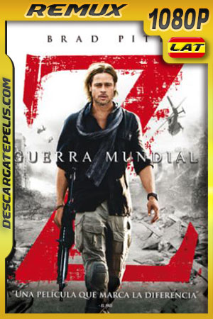 Guerra mundial Z (2013) Unrated Cut 1080p BDRemux Latino – Ingles