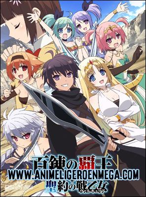 Hyakuren no Haou to Seiyaku no Valkyria: Todos los Capítulos (12/12) [MEGA] TV - HDL