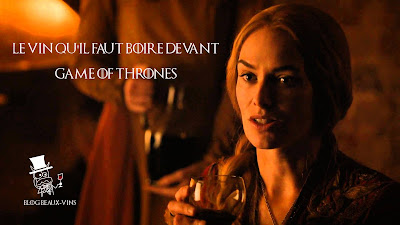 blog vin beaux-vins game of thrones que vin boire devant