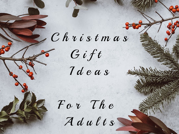 Christmas Gift Ideas For The Adults