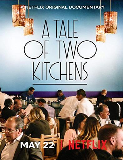 pelicula Una historia de dos cocinas