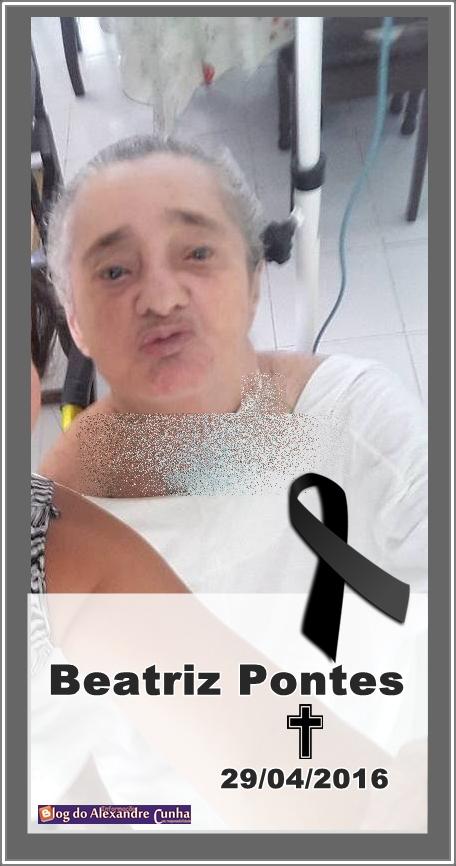 Luto: Morre Beatriz Pontes, esposa do ex-Deputado Antonio Pontes de Aguiar e Mãe do Deputado Levi Pontes