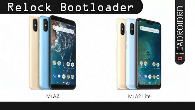 Cara Relock Bootloader Xiaomi Mi A2 (Jasmine) dan Mi A2 Lite hanya dengan CMD
