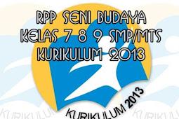 RPP Seni Budaya Kelas 7 8 9 SMP/MTs Kurikulum 2013