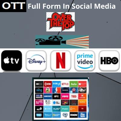 OTT Full Form In Social Media