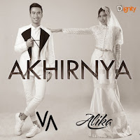 Lirik Lagu Alike Akhirnya (Feat Vidi Aldiano)