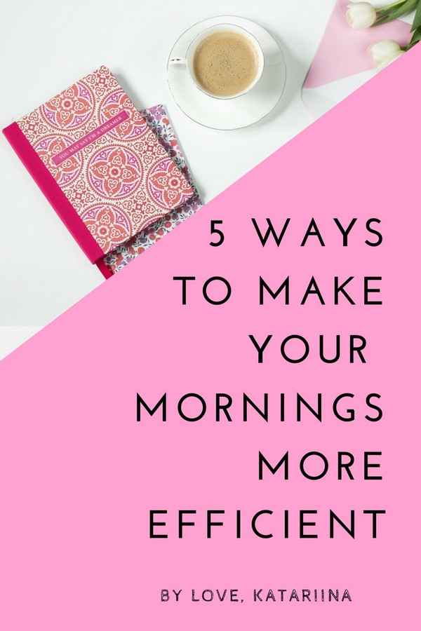 ways to make your mornings more efficient