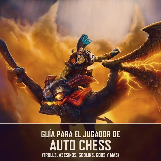 Guía mejores combos dota auto chess 2019 sinergias composiciones